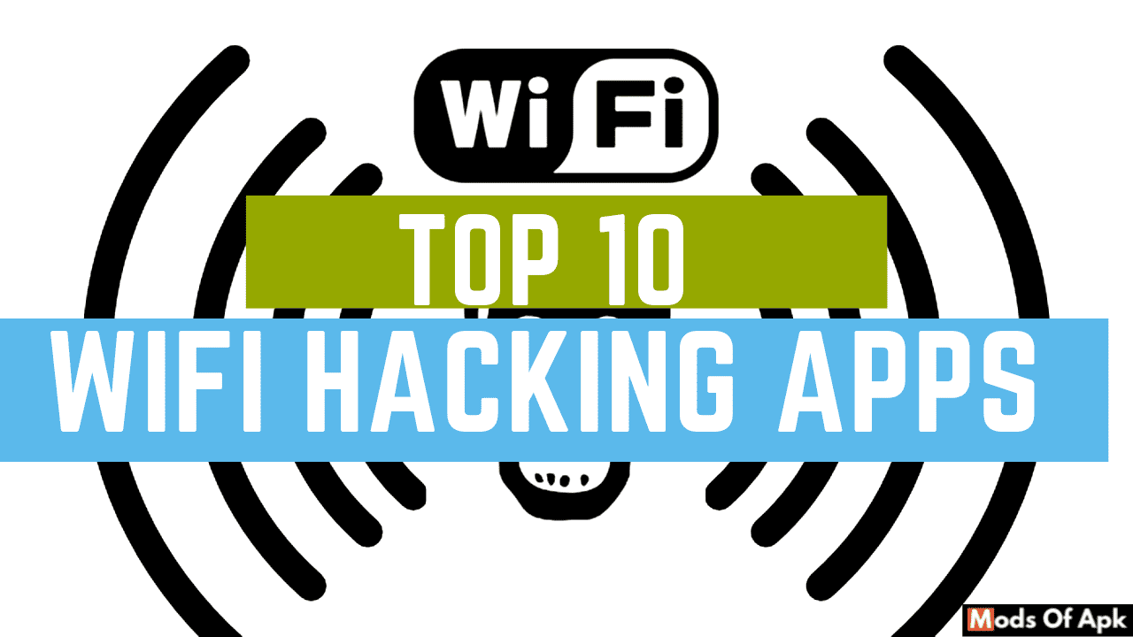 Best Mods 2020.Top 10 Best Wifi Hacking Apps For Android In 2020